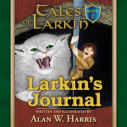 Larkin's Journal (Tales of Larkin) Audiobook By Alan W. Harris cover art