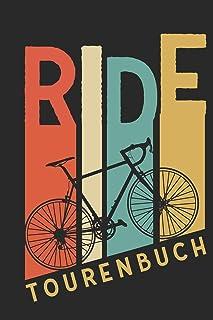 Ride Tourenbuch: Logbuch für Mountainbike, Rennrad, Fahrrad Touren Tracks - Notizbuch für Radsportler im Vintage Stil