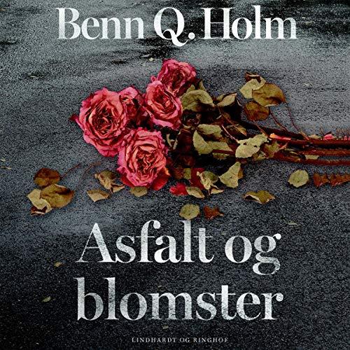 Asfalt og blomster cover art