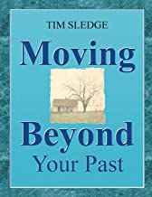 Moving Beyond Your Past
