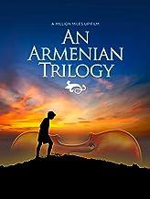 An Armenian Trilogy