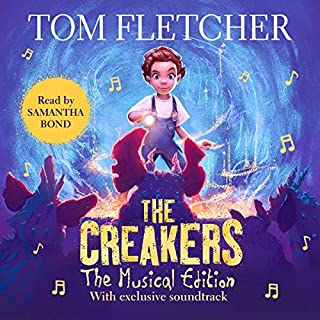 The Creakers                   Written by:                                                                                                                                 Tom Fletcher,                                                                                        Shane Devries                               Narrated by:                                                                                                                                 Samantha Bond,                                                                                        Tom Fletcher,                                                                                        Carrie Hope Fletcher,                                    Length: 5 hrs and 19 mins     Not rated yet     Overall 0.0