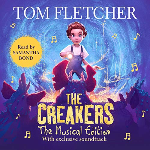 The Creakers (Musical Edition) audiobook cover art
