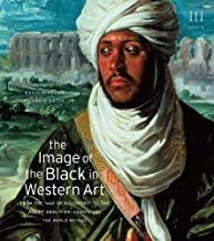 The Image of the Black in Western Art, Volume III: From the