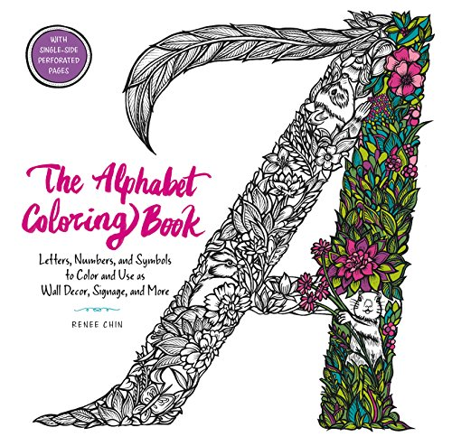 The Alphabet Coloring Book: Letters, Numbers, and Symbols to Color and Use as Wall Decor, Signage, and More