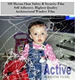 Active Supreme Range 76cm x 2 Metre Clear Safety & Security Window Film (Anti Shatter Glass Protection)