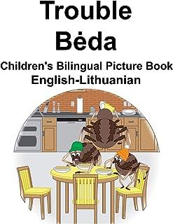 English-Lithuanian Trouble/Bėda Children's Bilingual Picture Book