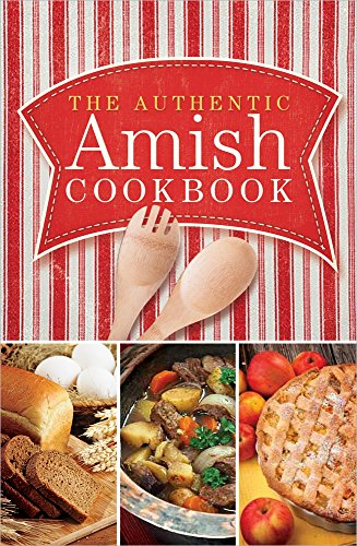 The Authentic Amish Cookbook (Plain Living)