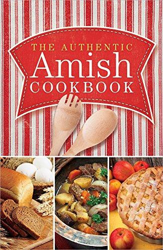 The Authentic Amish Cookbook (Plain Living)