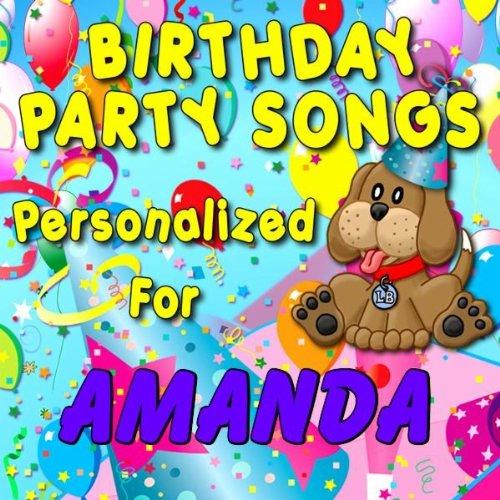 Amanda, It's Time to Ride the Party Train (Amandah, Ammanda)