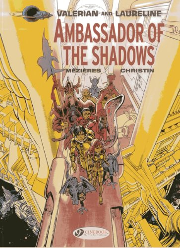Valerian and Laureline - tome 6 Ambassador of the shadows (06)