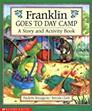Franklin Goes to Day Camp: A Story and Activity Book