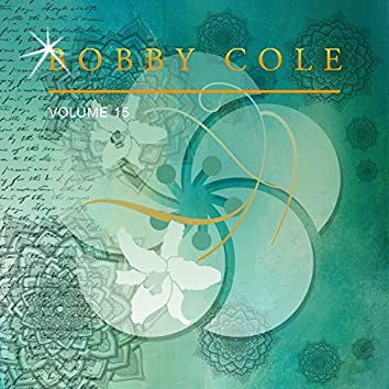 Bobby Cole, Vol. 15