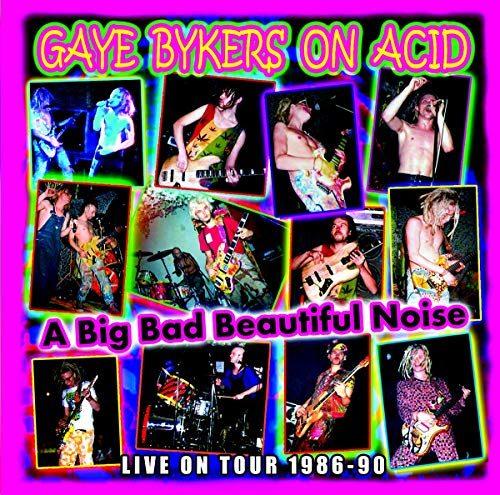A Big Bad Beautiful Noize-Live 1986-90