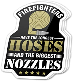 Kachi Art Cool Sticker (3 pcs/Pack,3x4 inch) Firefighters Have The Longest Hoses and The Biggest Nozzles Inspirational Quote Stickers for Water Bottles,Laptop,Phone,Teachers,Hydro Flasks,Car