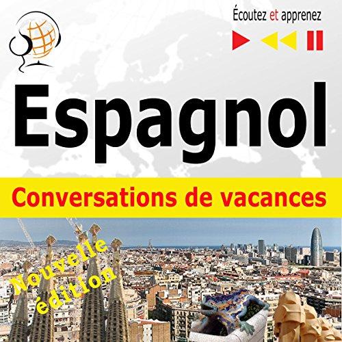 Couverture de Espagnol Conversations de vacances. Niveau moyen B1-B2