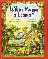 Is Your Mama a Llama (Scholastic Bookshelf: Family)