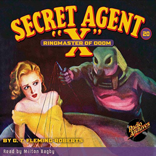 Secret Agent X #20: Ringmaster of Doom audiobook cover art
