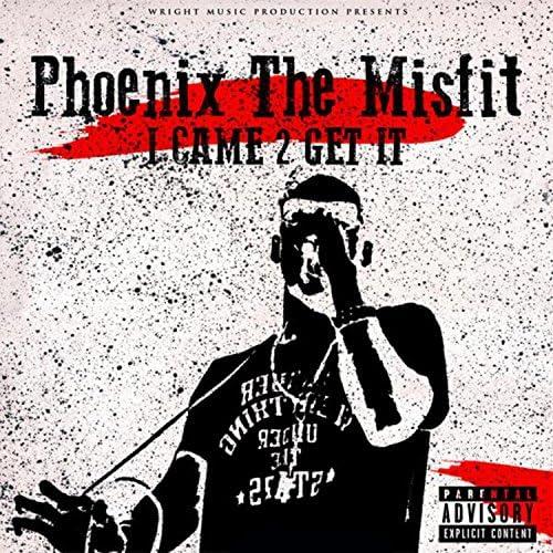 Phoenix the Misfit