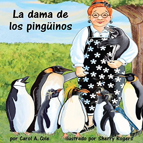 La dama de los pingüinos [The Lady Penguin]  Audiolibri