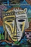 Atl (EDICIÓN LITERARIA - NARRATIVA E-book) (Galician Edition)