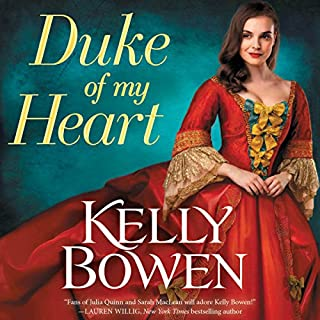 Duke of My Heart                   By:                                                                                                                                 Kelly Bowen                               Narrated by:                                                                                                                                 Ashford McNab                      Length: 9 hrs and 30 mins     14 ratings     Overall 4.1