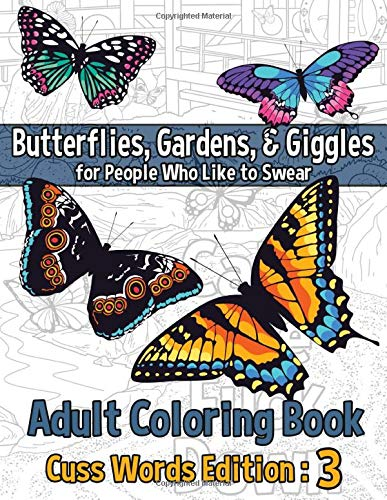 Adult Coloring Book Cuss Words: Edition 3: Color Your Anger