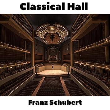 Classical Hall: Franz Schubert