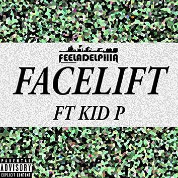 Facelift (feat. Kid P)
