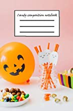 Candy composition notebook: Halloween College Ruled Blank Lined Notebook, Adult & Kids Notebook Journal, Happy Halloween L...