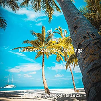 Music for Saturday Mornings