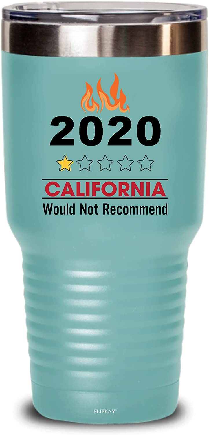 2020 California Fires Would Not Tumbler Gifts Choice Recommend 30oz shopping