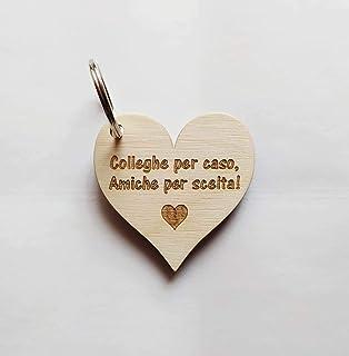 Portachiavi cuore in legno con frase personalizzabile Regalo colleghe amiche Compleanno AMICIZIA Porta chiave originale