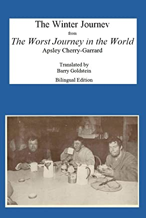 The Winter Journey: Bilingual Yiddish-English Translation from the Worst Journey in the World