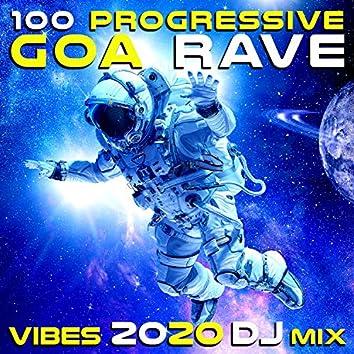 100 Progressive Goa Rave Vibes 2020 (DJ Mix)