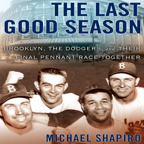 The Last Good Season audiobook cover art