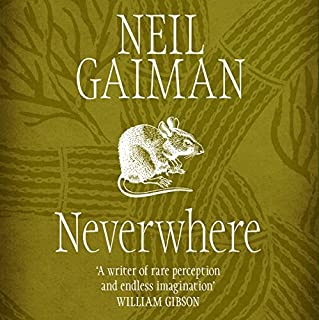 Neverwhere                   By:                                                                                                                                 Neil Gaiman                               Narrated by:                                                                                                                                 Neil Gaiman                      Length: 12 hrs and 33 mins     2,943 ratings     Overall 4.6