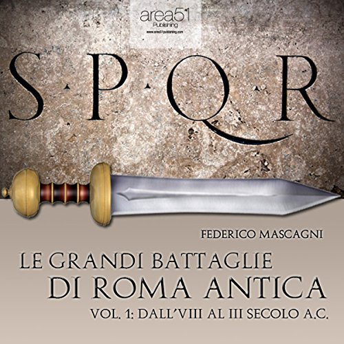 Le grandi battaglie di Roma antica 1 [The great battles of ancient Rome 1] audiobook cover art