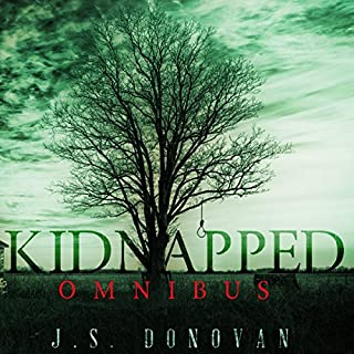 Kidnapped Omnibus     A Small Town Mystery              By:                                                                                                                                 J.S. Donovan                               Narrated by:                                                                                                                                 Mikela Drea                      Length: 12 hrs and 42 mins     1 rating     Overall 5.0