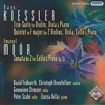 Koessler: Trio Suite / Piano Quintet in F Major / Moor: Cello Sonata No. 2, Op. 55