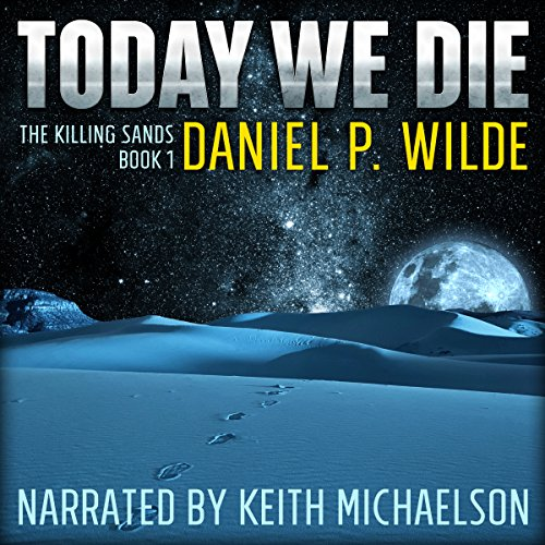 Today We Die audiobook cover art