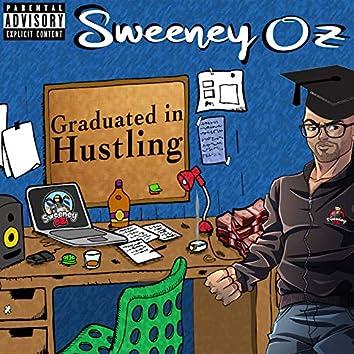 Graduated In Hustling