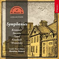 Krommer/Carl Stamitz/Pleyel/Kozeluch/Wranitzky: Contemporaries of Mozart Collection: Symphonies (2010-08-31)