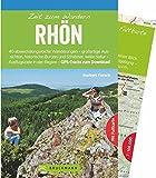 Bruckmann Wanderführer: Zeit zum Wandern Rhön. 40 Wanderungen, Bergtouren und Ausflugsziele in der Rhön. Mit Wanderkarte zum Herausnehmen.