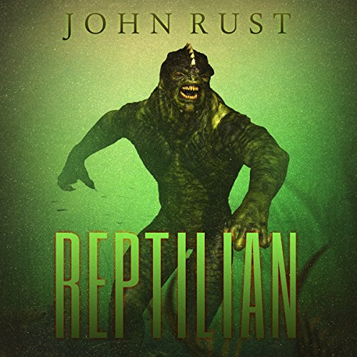 Reptilian                   By:                                                                                                                                 John J. Rust                               Narrated by:                                                                                                                                 Jim Rush                      Length: 8 hrs and 38 mins     8 ratings     Overall 2.9