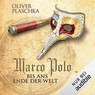 Marco Polo: Bis ans Ende der Welt Titelbild