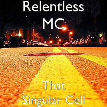That Singular Cell