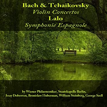 Bach & Tchaikovsky: Violin Concertos  - Lalo: Symphonie espagnole