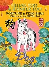 Lillian Too & Jennifer Too Fortune & Feng Shui 2020 Dog