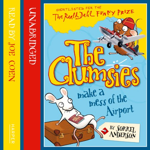 The Clumsies (6): The Clumsies Make a Mess of the Airport cover art